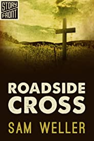 Roadside Cross (A Short Story)