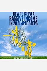 How to Grow a Passive Income in 20 Simple Steps: How to Make Money Online, Book 1 Audible Audiobook