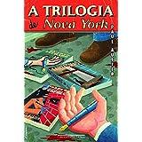 A trilogia de Nova York