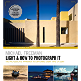 Light & How to Photograph It: The professional approach to capturing every type of light