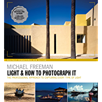 Light & How to Photograph It: The Heart of Photography book cover