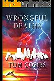 Wrongful Deaths (A Drake Cody Suspense-Thriller Book 3)