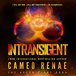 Intransigent: The After Light Saga, Book 3