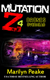 Mutation Z: Drones Overhead (English Edition)