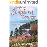 Escape to Songbird Cottage (Pleasant Bay Book 3)