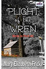 Plight of the Wren (Birds in Peril Book 3) Kindle Edition