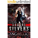 Anghellic: Feathers and Fire Book 8