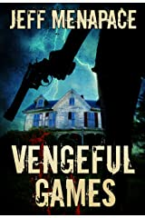 Vengeful Games - A Dark Psychological Thriller (Bad Games Series Book 2) Kindle Edition