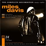 Miles Davis: the Complete Recordings (1945-1960)