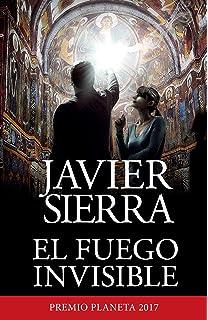 El fuego invisible (Spanish Edition)