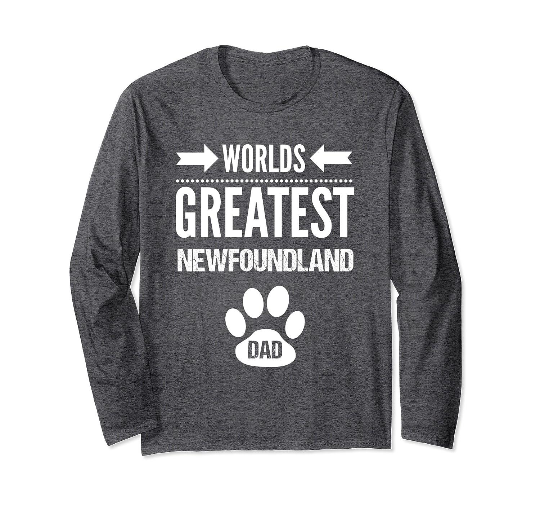 Worlds Greatest Newfoundland Dog Dad Long Sleeve Tee Shirt-TH