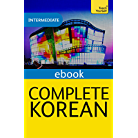 Complete Korean (Learn Korean with Teach Yourself): eBook: New edition