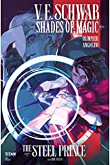 Shades of Magic #3: The Steel Prince (Shades of Magic - The Steel Prince) Kindle Edition