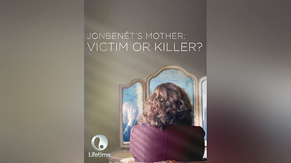 JonBenet's Mother: Victim or Killer? Season 1