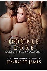 Double Dare (Dare Menage Series Book 1) Kindle Edition