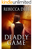 Deadly Game (Fortress Security Book 5)