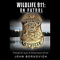 Wildlife 911: On Patrol