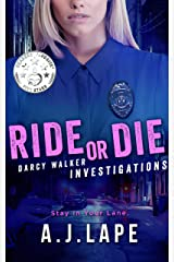 Ride or Die: A Crime Fiction Thriller (Darcy Walker Investigations Book 1) Kindle Edition