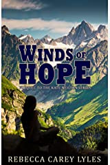 Winds of Hope: Prequel to the Kate Neilson Series Kindle Edition