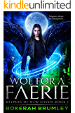 Woe for a Faerie: A Clean Paranormal Angel Romance (Keepers of New Haven Book 1)