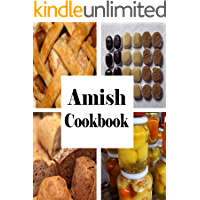 Amish Cookbook: Traditional Recipes from Pennsylvania Dutch Country