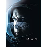 First Man: The Annotated Screenplay
