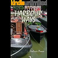 Harbour Ways (English Edition)