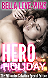 HERO Holiday (The Billionaire Salvation Series Book 3)