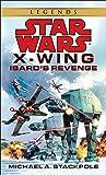 Isard's Revenge (Star Wars, X-Wing #8)