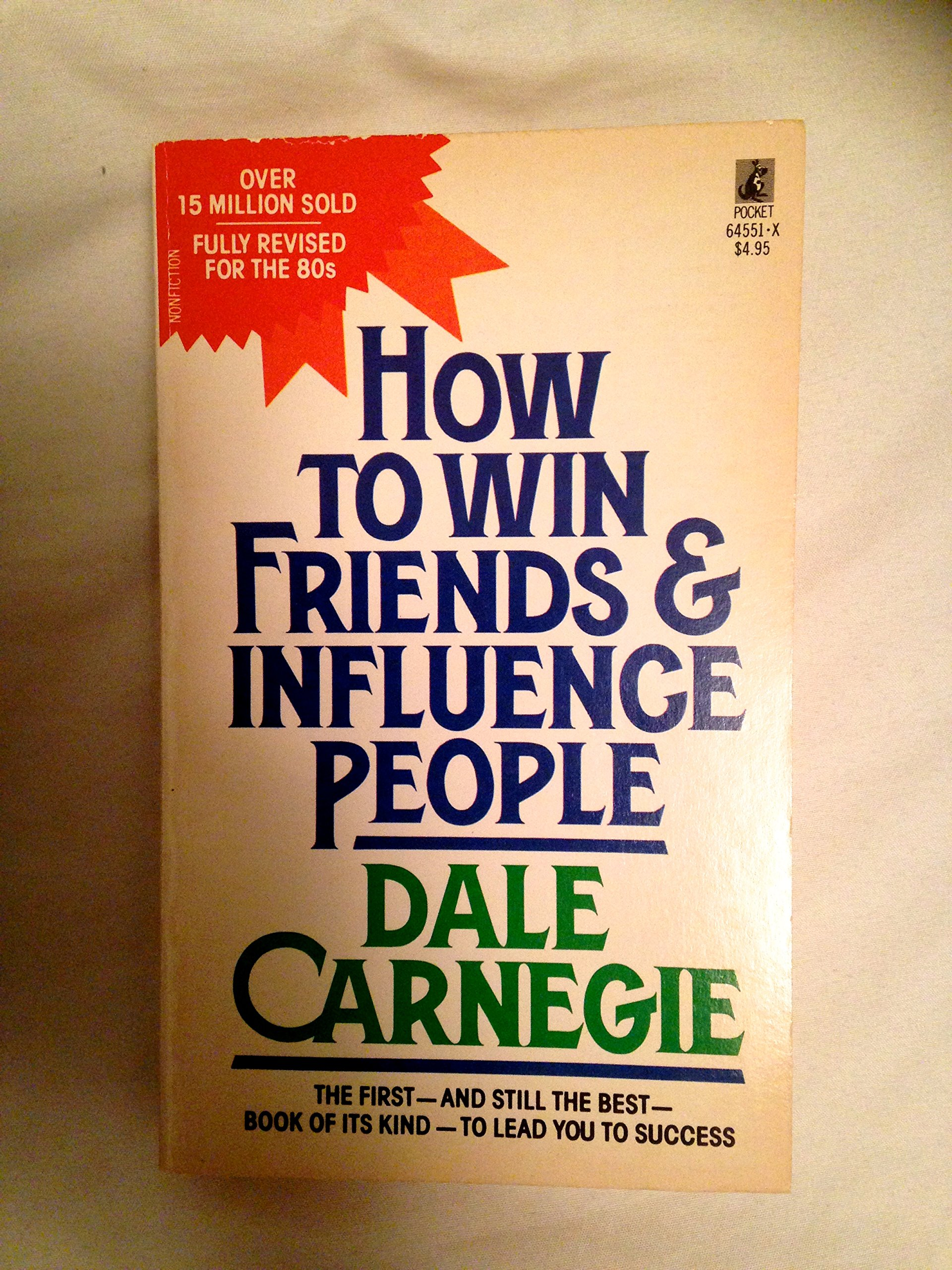 How to Win Friends & Influence People: Dale Carnegie: 9780671645519:  Amazon.com: Books