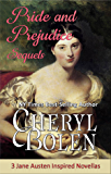 Pride and Prejudice Sequels: 3 Jane Austen Inspired Novellas