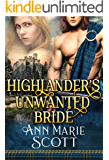 Highlander's Unwanted Bride: A Steamy Scottish Medieval Historical Romance