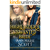 Highlander's Unwanted Bride: A Steamy Scottish Medieval Historical Romance (Sassenach Brides Book 1)