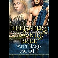 Highlander's Unwanted Bride: A Steamy Scottish Medieval Historical Romance (Sassenach Brides Book 1)