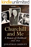 Churchill and Me (Kindle Single)