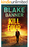 Kill: Four - An Omega Thriller (Omega Series Book 13)