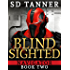 Blind Sighted: Navigator Book Two