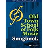Old Town School of Folk Music Songbook: 50th Anniversary Edition Lead Sheets (Music Pro Guides)