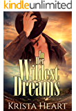In Her Wildest Dreams: (Fairy Tale Western Bad Boy Cowboy Contemporary Romance)