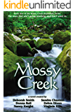 Mossy Creek (the Mossy Creek Series Book 1)