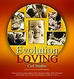 Evolution of Loving