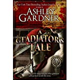 A Gladiator's Tale (Leonidas the Gladiator Mysteries Book 2)