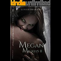 Megan Mickels II: O Novo Mestre de Chicago