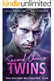 Second Chance Twins - A Steamy Billionaire Secret Babies Romance (San Bravado Billionaires' Club Book 1)