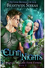 Elfin Nights (Chronicles of the Four Courts Book 2) Kindle Edition