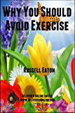 Why You Should Avoid Exercise (DeliveredOnline Guides)