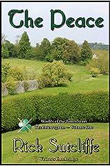 Worlds of the Timestream: The Interregnum Series, Book 1: The Peace (Worlds of the Timestream: The Interegnum Series)