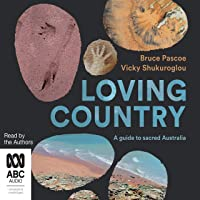 Loving Country: A Guide to Sacred Australia