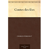 Contes des fées (English Edition)