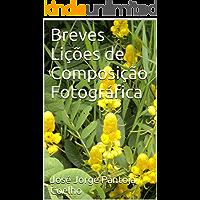 Breves Lições de Composição Fotográfica